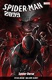 [Spider-Man 2099: Spider-Verse Vol. 2] (By (author) Peter David , By (artist) William Sliney) [published: July, 2015]