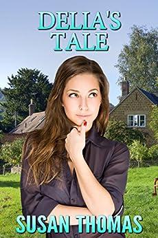 Delia's Tale: a domestic discipline novella (Frugal Valley Series Book 3) (English Edition) par [Thomas, Susan]