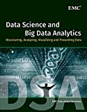 #10: Data Science and Big Data Analytics: Discovering, Analyzing, Visualizing and Presenting Data