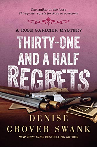 Thirty-One and a Half Regrets (Rose Gardner Mystery, Book 4) eBook ...