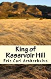 KING OF RESERVOIR HILL (English Edition)