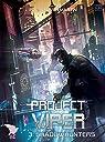 Project Viper, tome 3 : Shadowhunters par Martin