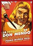 La venganza de don Mendo: Caricatura de tragedia en cuatro jornadas, original, escrita en verso, con algún que otro ripio (El teatro moderno)