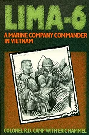 Lima-6: A Marine Company Commander in Vietnam eBook: R  D