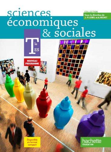 Sciences conomiques et sociales Tle ES - Livre lve Format compact - Edition 2012
