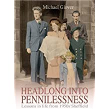 Headlong into Pennilessness: Lessons in Life from 1950s' Sheffield