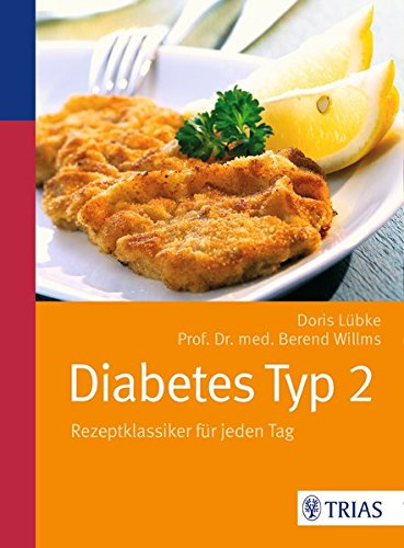 Diabetes Typ 2: Rezeptklassiker für jeden Tag