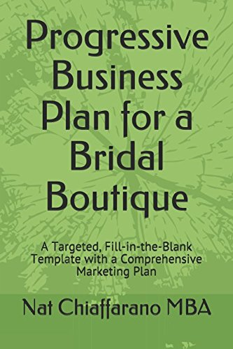 progressive-business-plan-for-a-bridal-boutique-a-targeted-fill-in-the-blank-template-with-a-compreh