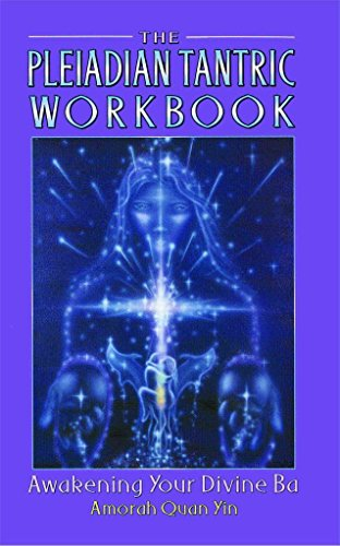 Portada del libro [The Pleiadian Tantric Workbook: Awakening Your Divine Ba] (By: Amorah Quan-Yin) [published: January, 2001]