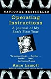 Operating Instructions: A Journal of My Son's First Year by Anne Lamott (Mar 8 2005)