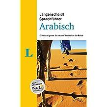 Langenscheidt Sprachführer Arabisch: Die wichtigsten Sätze und Wörter für die Reise