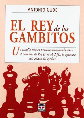 [EPUB] El rey de los gambitos (ajedrez (tutor))