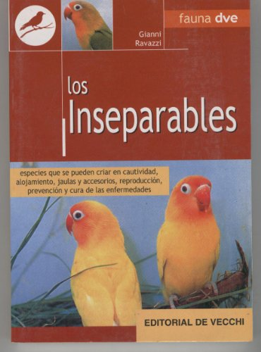 LOS INSEPARABLES. Especies que se pueden criar en cautividad,alojamiento,jaulas y accesorios...Fotos color.