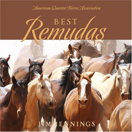 Best Remudas: Quality Quarter Horses