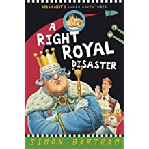 A Right Royal Disaster (Bob and Barry's Lunar Adventures)