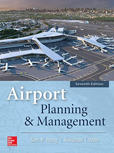 Airport Planning & Management, Seventh Edition - Civil Management Engineering