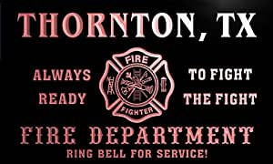 qy67653-r FIRE DEPT THORNTON, TX TEXAS Firefighter Neon Sign