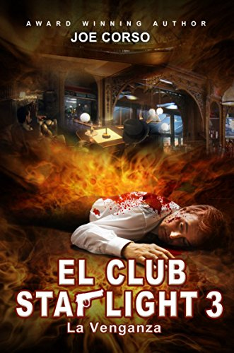 El Club Starlight - La Venganza por Joe Corso