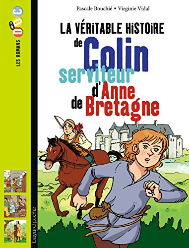 La véritable histoire de Colin, serviteur d'Anne de Bretagne