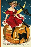 Hallowe'en Greetings: The clock is striking midnight, The witch her Spell will cast, All the fairies, ghosts and goblins will be conjured from the ... Black Cat Ephemera Notebook Journal Diary