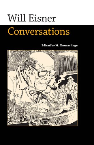 Will Eisner: Conversations (Conversations with Comic Artists Series)