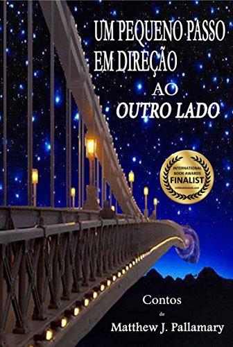 um-pequeno-passo-em-direcao-ao-outro-lado-portuguese-edition