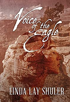 Voice of the Eagle by [Shuler, Linda Lay]