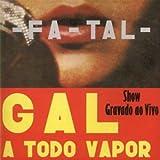 Songtexte von Gal Costa - A Todo Vapor