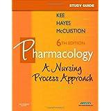 Pharmacology: A Nursing Process Approach: A Nursing Approach