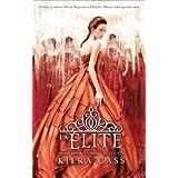 La elite / The Elite