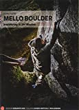 Mello Boulder. Blocchi in Valmasino. Val di Mello, Valle dei Bagni, Piana del Remenno. Ediz. inglese