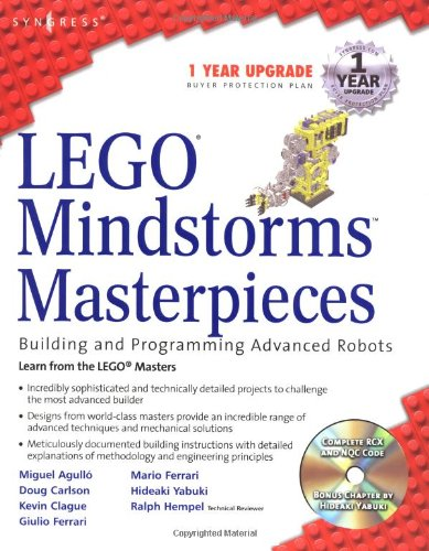 LEGO Mindstorm Masterpieces: Building and Programming Advanced Robots