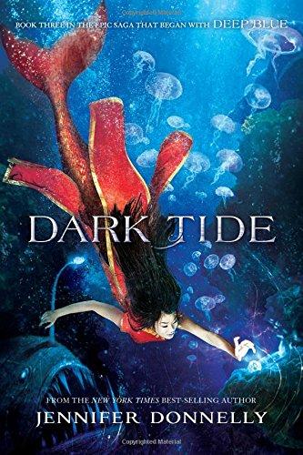 Waterfire Saga 3. Dark Tide
