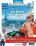 Le Paris des Annees Folles - Sur les Pas de Lorant Deutsch