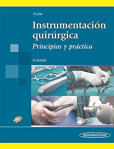 Instrumentación Quirúrgica: Principios y Práctica