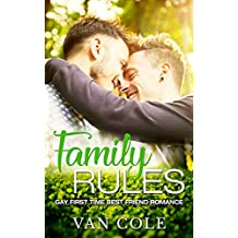 Family Rules: Gay First Time Best Friend Romance (English Edition)