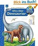 Alles über Dinosaurier (Wieso? Weshal...