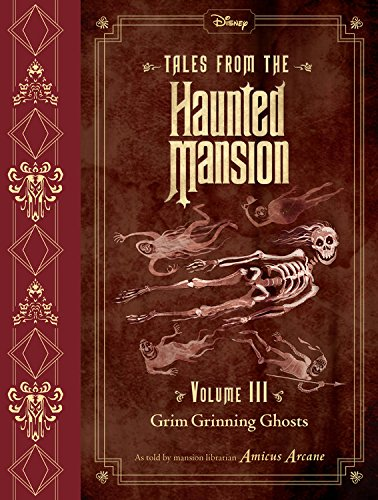 Tales from the Haunted Mansion, Volume III Grim Grinning Ghosts