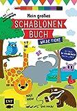 Mein großes Schablonen-Buch - Wilde Tiere: Mit über 30 tollen Schablonen malen lernen - Plus supercoolem Regenbogenstift