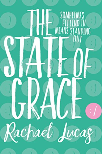 The State of Grace by [Lucas, Rachael]