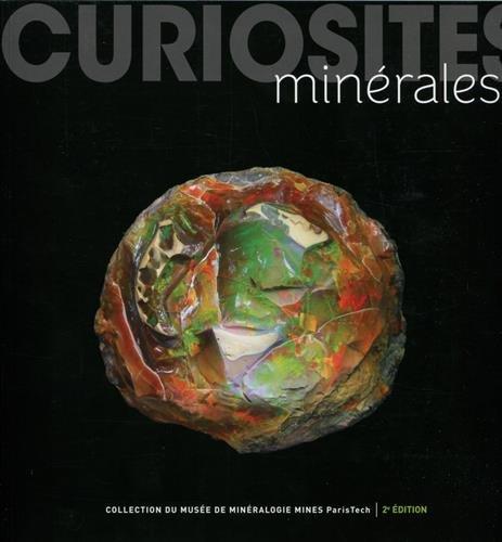 Curiosités minérales: 400 merveilles de la nature par Cyrille Benhamou