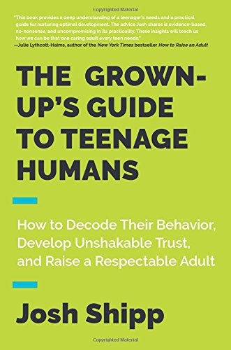 Grown-Up's Guide to Teenage Humans