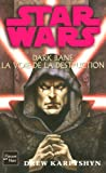 Star Wars, Tome 85: Dark Bane, La voie de la destruction