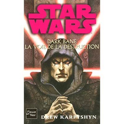 Star Wars, Tome 85: Dark Bane, La voie de la destruction