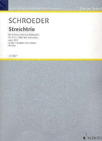 Streichtrio e-Moll opus.14,1: für Violine, Viola und Violoncello