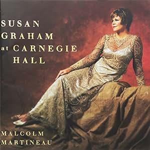 Susan Graham - At Carnegie Hall
