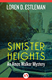 Sinister Heights (The Amos Walker Mysteries Book 15)