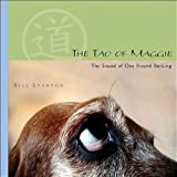 Image de The Tao of Maggie: The Sound of One Hound Barking