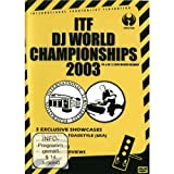 ITF - DJ World Championships 2003
