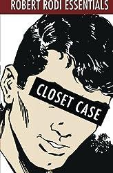 Closet Case (Robert Rodi Essentials) by Robert Rodi (2012-03-21)